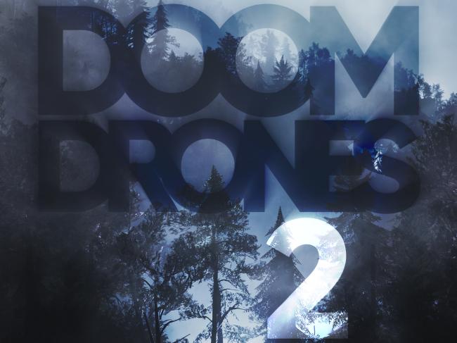 Doom Drones 2