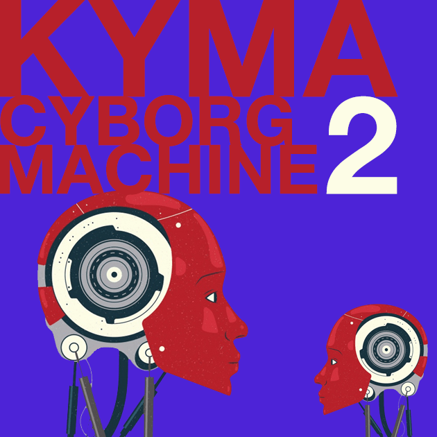 Mini_Kyma_Cyborg Machine V2